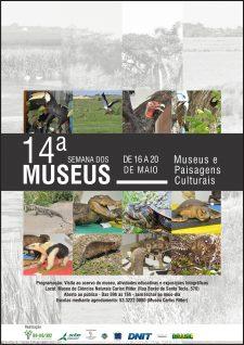 De 16 a 20 de Maio acontecerá nossa 14ª Semana dos Museus.