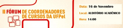 II Fórum de Coordenadores de Cursos da UFPEL