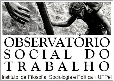 Observatório Social do Trabalho- UFPel