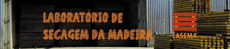 Laboratório de Secagem da Madeira