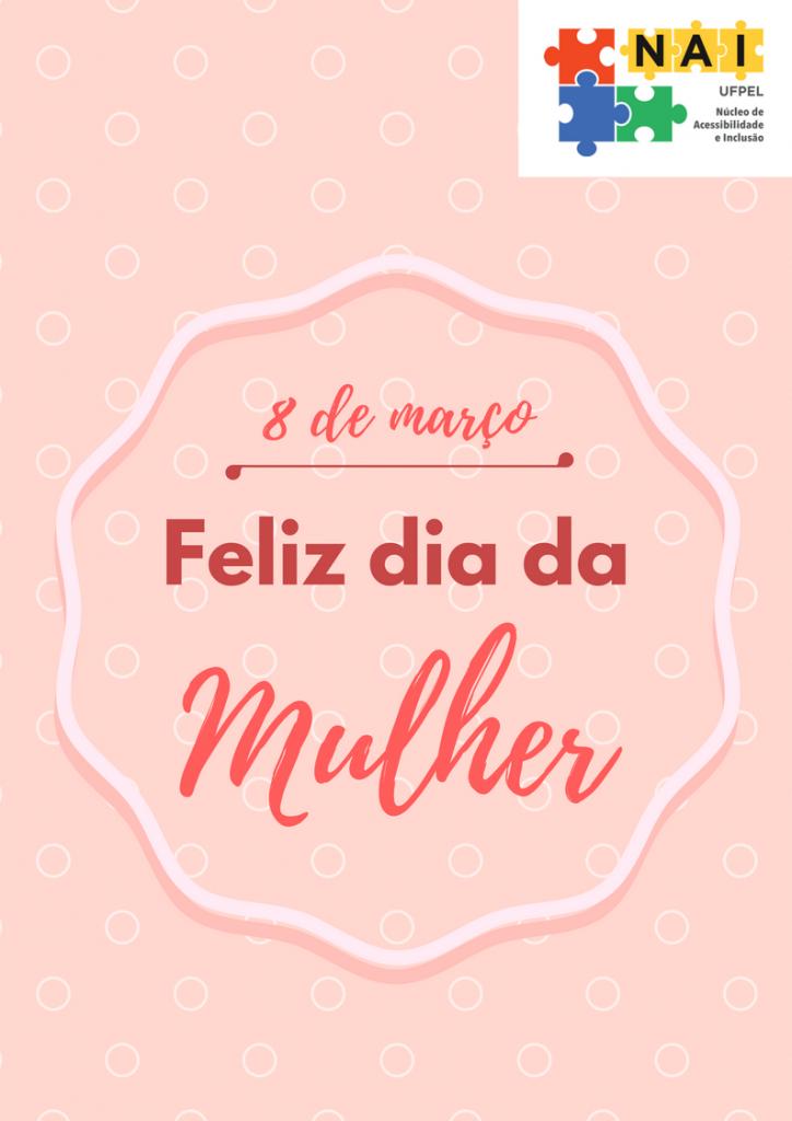 cartaz rosa. conteúdo: 8 de março Feliz dia da mulher