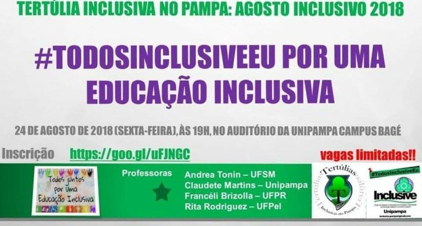 Cartaz de divulgação tertúlia inclusiva no pampa: agosto inclusivo 2018