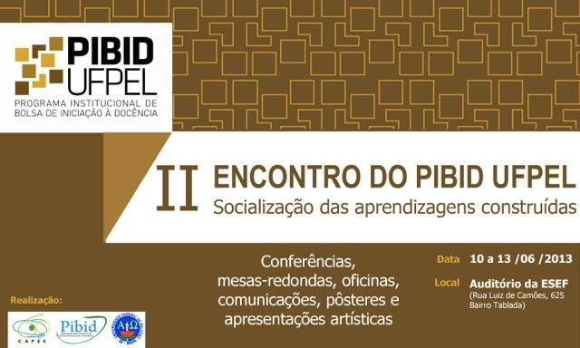 II encontro PIBID II e III 2013
