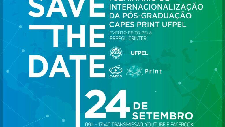 Save The (new) Date! I Seminário de Internacionalização da Pós-Graduação CAPES PrInt UFPel